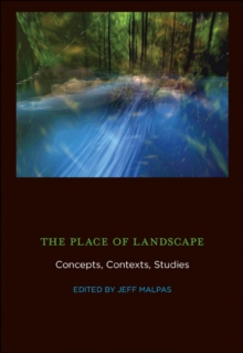 The Place of Landscape : Concepts, Contexts, Studies, Hardback Book