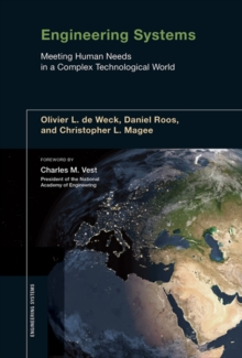 Engineering Systems : Meeting Human Needs in a Complex Technological World, Hardback Book