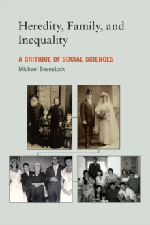 Heredity, Family, and Inequality : A Critique of Social Sciences, Hardback Book