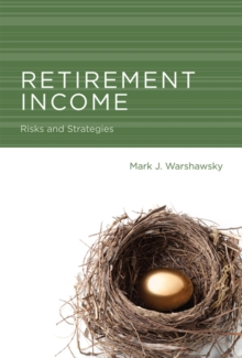 Retirement Income : Risks and Strategies, Hardback Book