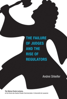 The Failure of Judges and the Rise of Regulators, Hardback Book