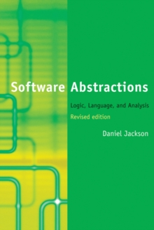 Software Abstractions : Logic, Language, and Analysis, Hardback Book