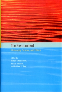 The Environment : Philosophy, Science, and Ethics, Hardback Book
