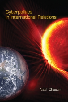 Cyberpolitics in International Relations, Hardback Book