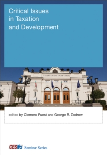 Critical Issues in Taxation and Development, Hardback Book