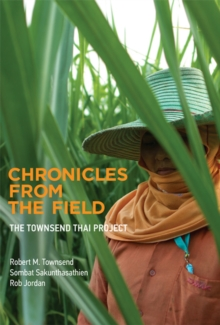 Chronicles from the Field : The Townsend Thai Project, Hardback Book