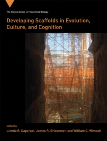 Developing Scaffolds in Evolution, Culture, and Cognition, Hardback Book