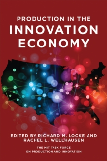 Production in the Innovation Economy, Hardback Book