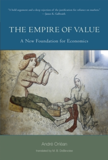 The Empire of Value : A New Foundation for Economics, Hardback Book