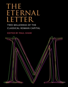The Eternal Letter : Two Millennia of the Classical Roman Capital, Hardback Book