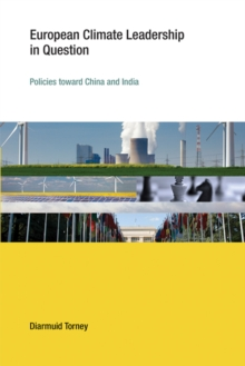 European Climate Leadership in Question : Policies toward China and India, Hardback Book