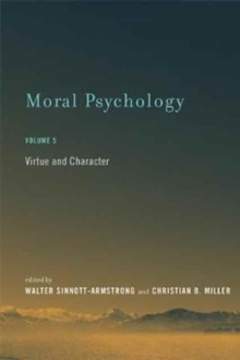 Moral Psychology : Virtue and Character Volume 5, Hardback Book