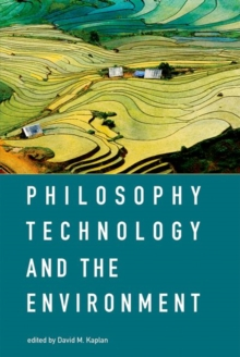 Philosophy, Technology, and the Environment, Hardback Book