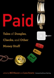 Paid : Tales of Dongles, Checks, and Other Money Stuff, Hardback Book