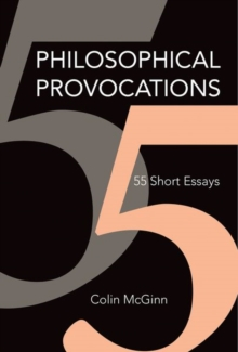 Philosophical Provocations : 55 Short Essays, Hardback Book