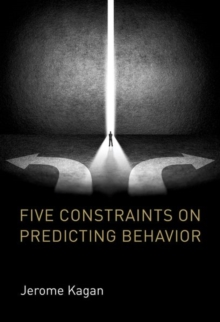 Five Constraints on Predicting Behavior, Hardback Book