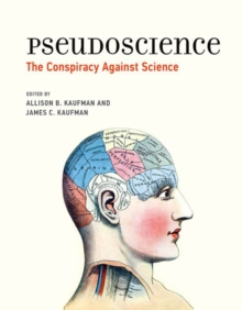 Pseudoscience : The Conspiracy Against Science, Hardback Book