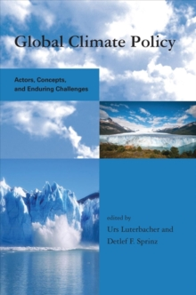 Global Climate Policy : Actors, Concepts, and Enduring Challenges, Hardback Book