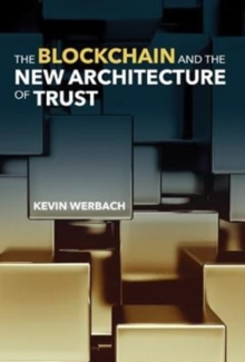 The Blockchain and the New Architecture of Trust, Hardback Book