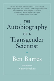 The Autobiography of a Transgender Scientist, Hardback Book