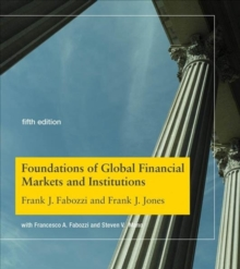 Foundations of Global Financial Markets and Institutions, Hardback Book
