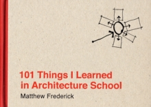 101 Things I Learned in Architecture School, Hardback Book