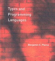 Types and Programming Languages, Hardback Book
