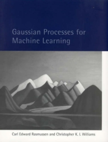 Gaussian Processes for Machine Learning, Hardback Book