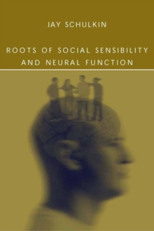 Roots of Social Sensibility and Neural Function, PDF eBook