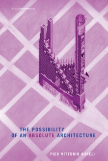 The Possibility of an Absolute Architecture, PDF eBook