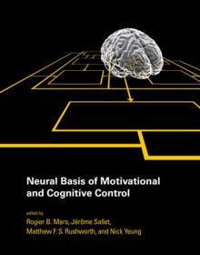 Neural Basis of Motivational and Cognitive Control, PDF eBook
