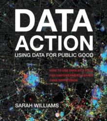Data Action : Using Data for Public Good, PDF eBook