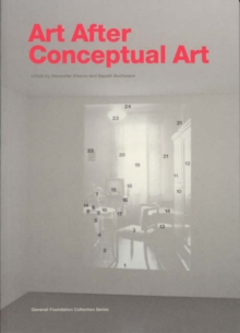 Art After Conceptual Art, Paperback / softback Book