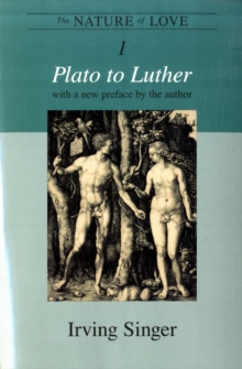 The Nature of Love : Plato to Luther Volume 1, Paperback / softback Book