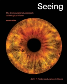 Seeing : The Computational Approach to Biological Vision, Paperback / softback Book