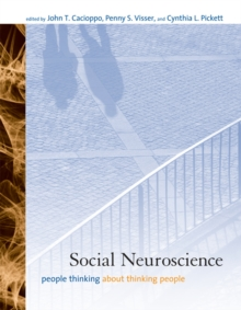 Social Neuroscience : People Thinking about Thinking People, Paperback / softback Book