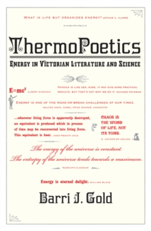 ThermoPoetics : Energy in Victorian Literature and Science, Paperback Book