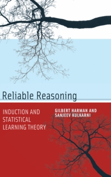 Reliable Reasoning : Induction and Statistical Learning Theory, Paperback / softback Book