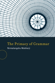 The Primacy of Grammar, Paperback / softback Book