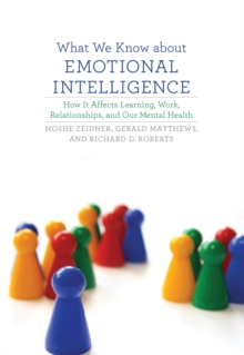 What We Know about Emotional Intelligence : How It Affects Learning, Work, Relationships, and Our Mental Health, Paperback / softback Book