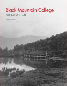 Black Mountain College : Experiment in Art, Paperback Book