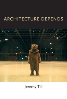 Architecture Depends, Paperback / softback Book