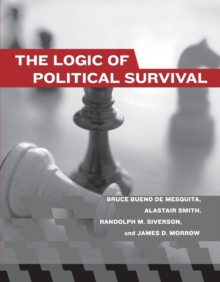 The Logic of Political Survival, Paperback Book