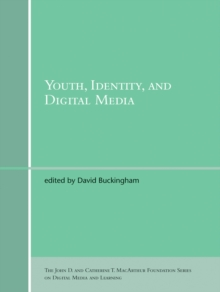 Youth, Identity, and Digital Media, Paperback / softback Book