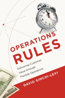 Operations Rules : Delivering Customer Value through Flexible Operations, Paperback / softback Book