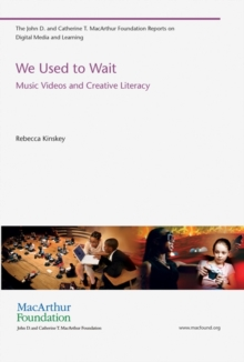 We Used to Wait : Music Videos and Creative Literacy, Paperback / softback Book