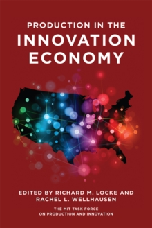 Production in the Innovation Economy, Paperback / softback Book