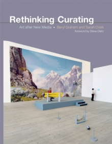 Rethinking Curating : Art after New Media, Paperback / softback Book