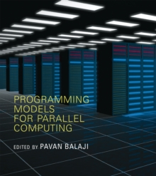 Programming Models for Parallel Computing, Paperback / softback Book