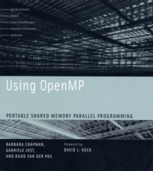 Using OpenMP : Portable Shared Memory Parallel Programming, Paperback Book